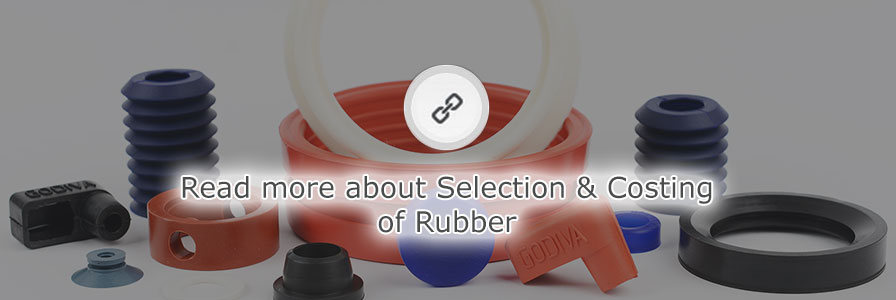 rubber products selection and costing of rubber